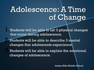 Adolescence: A Time of Change