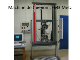 Machine de traction LEM3 Metz