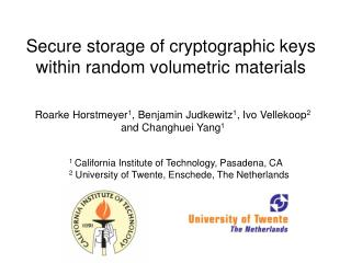 Secure storage of cryptographic keys within random volumetric materials