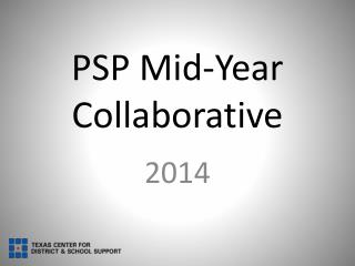 PSP Mid-Year Collaborative
