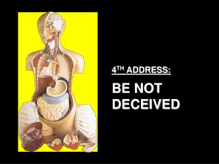 4 TH ADDRESS: BE NOT DECEIVED
