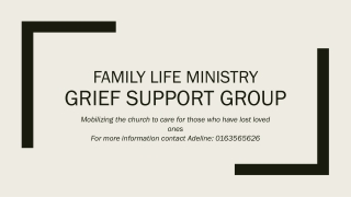 Family Life Ministry Grief Support Group