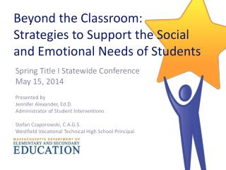 Beyond the Classroom: Strategies to Support the Social and Emotional Needs of Students