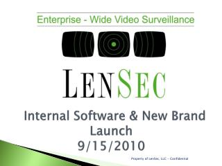 Internal Software & New Brand Launch 9/15/2010