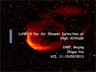 LAWCA for Air  Shower Detection at High Altitude