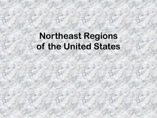 Northeast Regions  of the United States