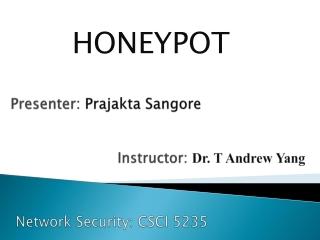Presenter: Prajakta Sangore