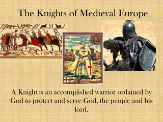 The Knights of Medieval Europe