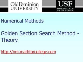 Numerical Methods Golden Section Search Method - Theory nm.mathforcollege