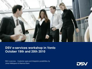 DSV e-services workshop in  Venlo October  19th and 20th 2010