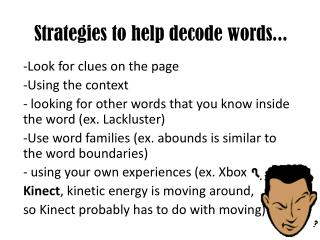 Strategies to help decode words...