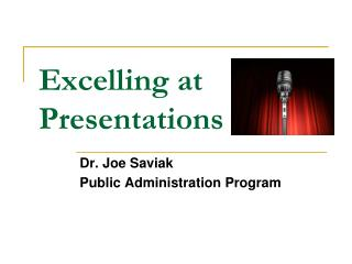 Excelling at Presentations