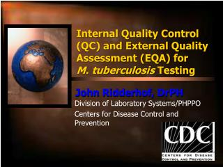 Division of Laboratory Systems/PHPPO Centers for Disease Control and Prevention