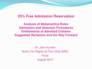 Dr. John  Kurrien Action For Rights Of The Child (ARC) Pune August 2013