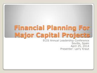 Financial Planning For Major Capital Projects