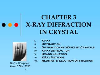 CHAPTER 3 X-RAY DIFFRACTION IN CRYSTAL