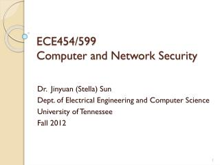 ECE454 / 599 Computer and Network Security