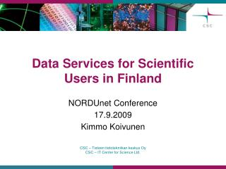 Data Services for Scientific Users in Finland