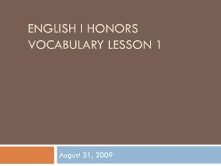 English I Honors Vocabulary Lesson 1