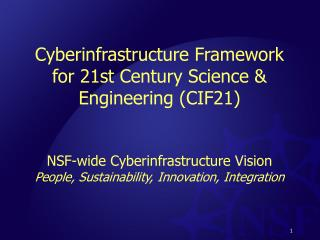 Cyberinfrastructure Framework for 21st Century Science & Engineering (CIF21)