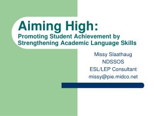 Aiming High: Promoting Student Achievement by Strengthening Academic Language Skills