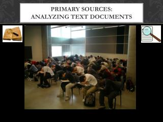 Primary Sources:  Analyzing Text Documents