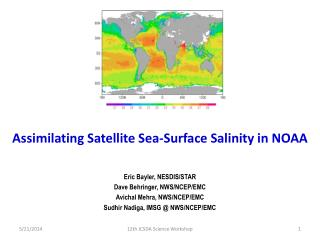 Assimilating Satellite Sea-Surface Salinity in NOAA