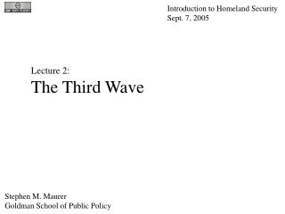 Lecture 2: The Third Wave