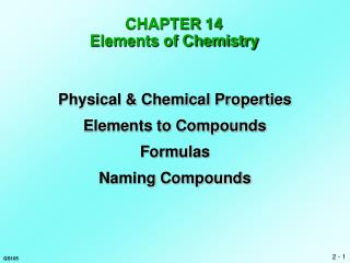 CHAPTER  14 Elements of Chemistry
