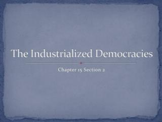 The Industrialized Democracies