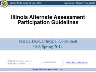Illinois Alternate Assessment  Participation Guidelines