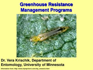 Greenhouse Resistance Management Programs