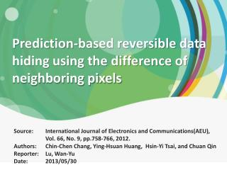 Prediction-based reversible data hiding using the difference of neighboring pixels