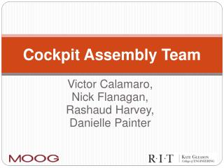 Cockpit Assembly Team