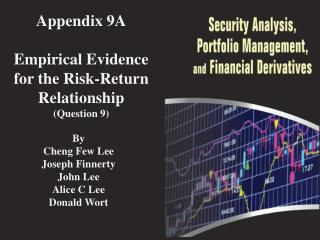Appendix 9A Empirical Evidence for the Risk-Return Relationship ( Question 9 )