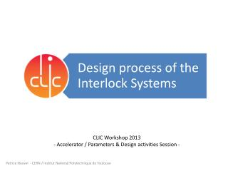 CLIC Workshop 2013   -  Accelerator / Parameters & Design  activities Session -
