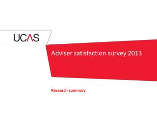 Adviser satisfaction survey 2013