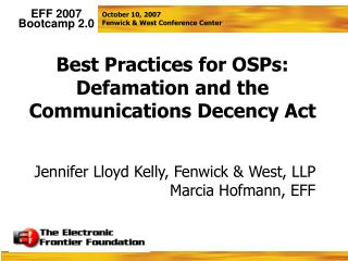 Best Practices for OSPs: Defamation and the Communications Decency Act