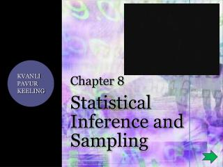 Chapter  8 Statistical Inference and Sampling