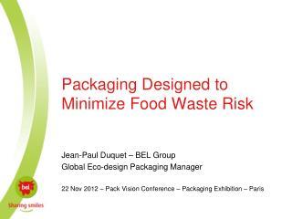 Packaging Designed to Minimize Food Waste Risk