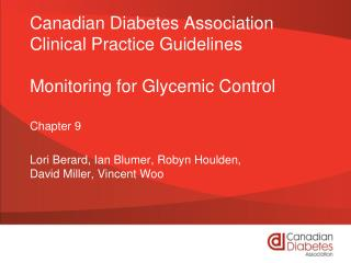 Canadian Diabetes Association Clinical Practice Guidelines Monitoring for Glycemic Control