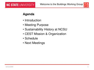 Agenda  Introduction  Meeting  Purpose  Sustainability History at NCSU