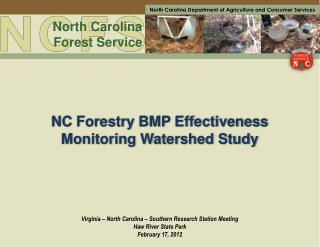 NC Forestry BMP Effectiveness Monitoring Watershed Study