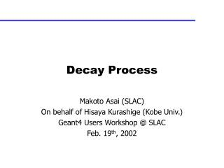 Decay Process