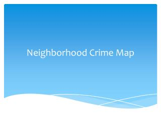 Neighborhood Crime Map