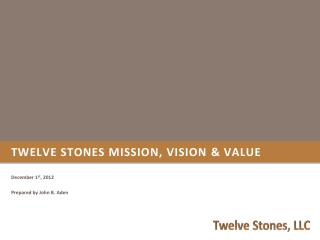Twelve Stones Mission, Vision & Value