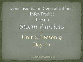 Conclusions and Generalizations;  Infer/Predict  Lesson Storm Warriors