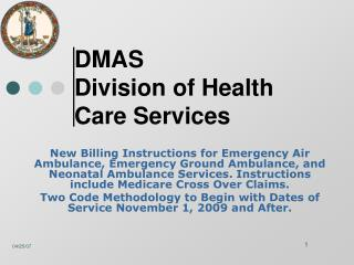 DMAS  Division of Health Care Services