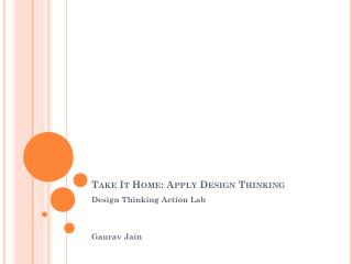Take It Home: Apply Design Thinking