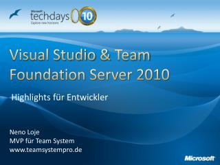 Visual Studio  &  Team Foundation Server 2010